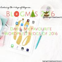 Blogmas Day 4: My favourite Wordpress blogs of 2016